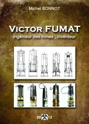 Victor FUMAT, ingénieur des mines, inventeur.
