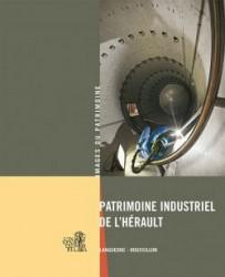 Patrimoine Industriel de l'Hérault